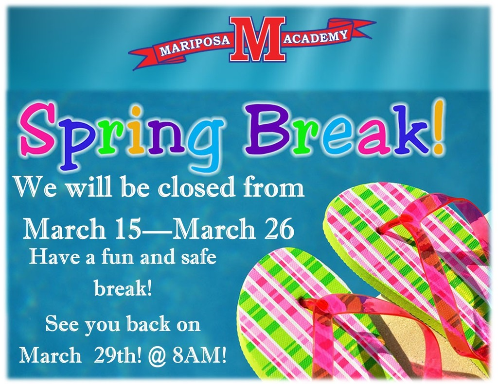 Spring Break March 15-26